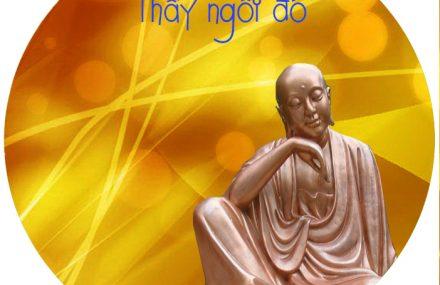 Nhạc Phật giáo karaoke 480 – Thầy ngồi đó – Thơ Hương Huyền